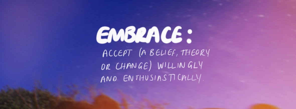 Embrace Everything